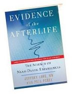Evidence of the Afterlife by Jeffrey Long with Paul Perry